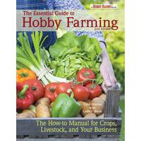 BowTie Press Essential Guide to Hobby Farming from Blain's Farm and Fleet