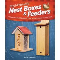 Fox Chapel Publishing Bird-Friendly Nest Boxes & Feeders from Blain's Farm and Fleet