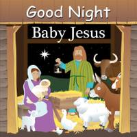 Good Night Books Good Night Baby Jesus Board Book from Blain's Farm and Fleet