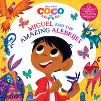 Golden Books Disney Pixar Coco Miguel and the Amazing Alebrijes Book from Blain's Farm and Fleet