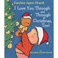 Scholastic I Love You Through and Through at Christmas Too! Book from Blain's Farm and Fleet