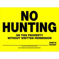 Hillman Yellow No Hunting Sign from Blain's Farm and Fleet