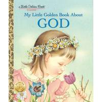 Little Golden Books My Little Golden Book About God from Blain's Farm and Fleet