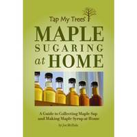 Tap My Trees Maple Sugaring at Home Book from Blain's Farm and Fleet