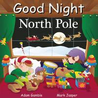 Good Night Books North Pole Board Book from Blain's Farm and Fleet