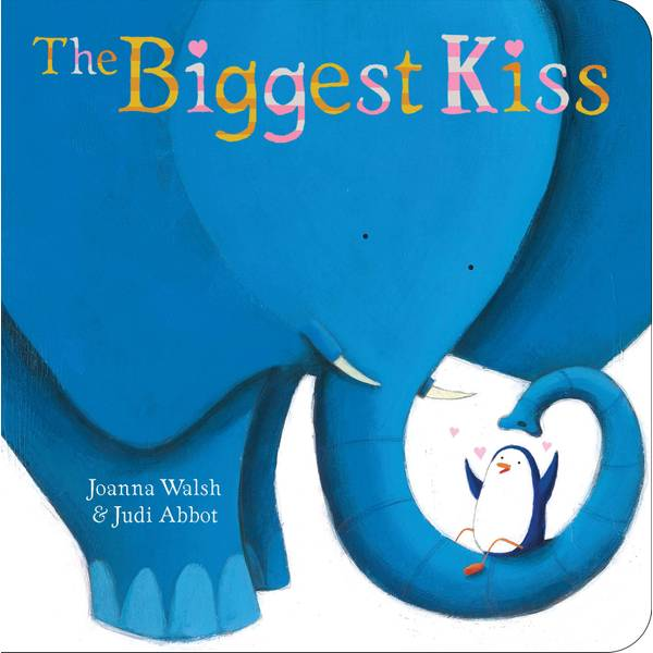 The Biggest Kiss Board Book