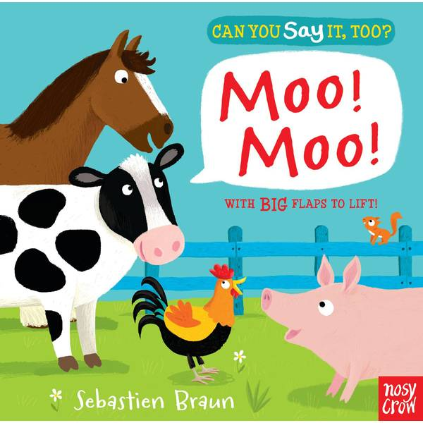 Can You Say It, Too? Moo! Board Book