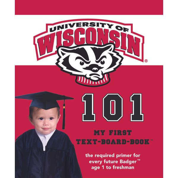 Wisconsin Badgers 101 Book