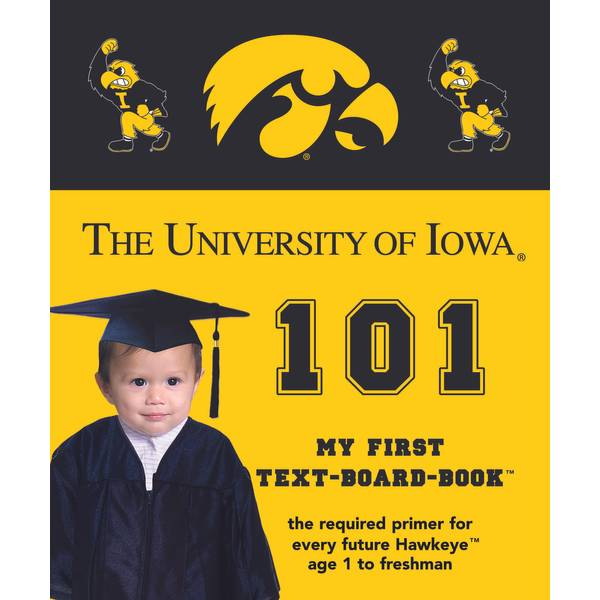 Iowa Hawkeyes 101 Book