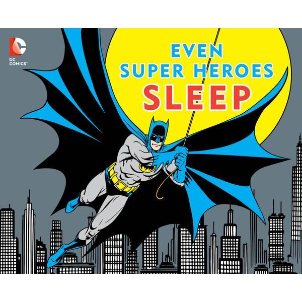 Even Super Heroes Sleep Book
