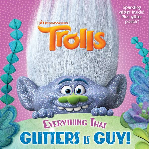 DreamWorks Trolls Everything That Glitters is Guy Book