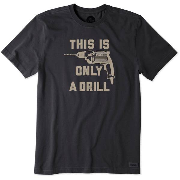 Men's Black Short Sleeve This Is Only A Drill T-Shirt