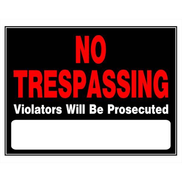 "15"" x 19"" No Trespassing Sign"