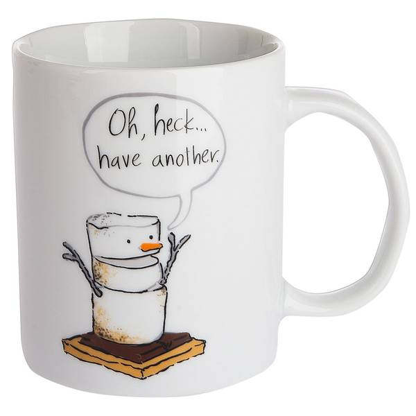 Oh Heck Have Another Toasted Mug