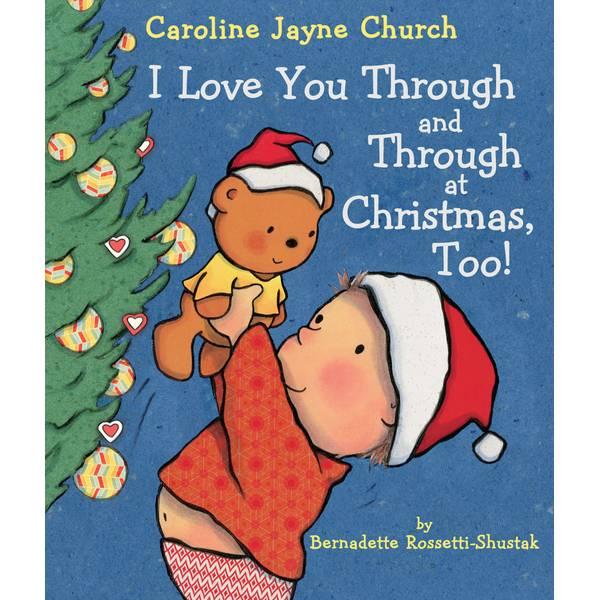I Love You Through and Through at Christmas Too! Book
