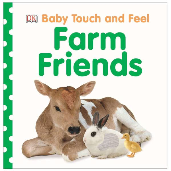Baby Touch and Feel Farm Friends Book
