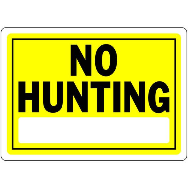 "10"" x 14"" Yellow No Hunting Aluminum Sign"