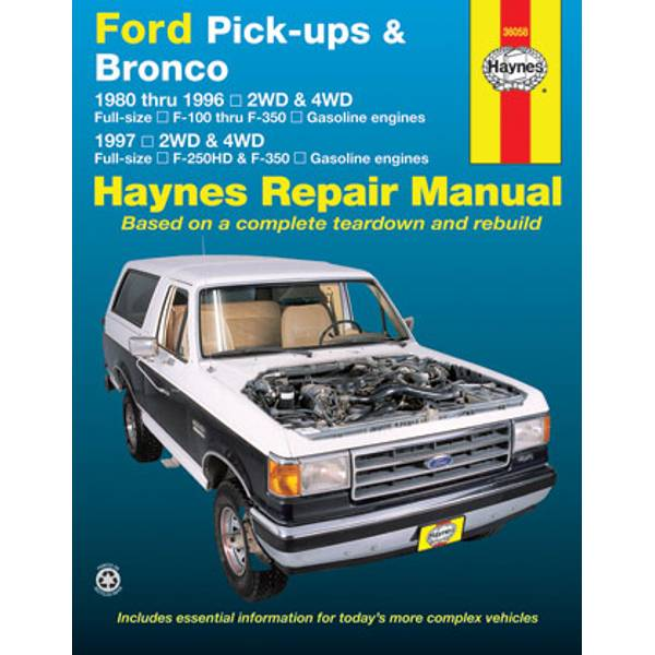 Ford Pick-Up & Bronco (80-96) & F-250HD/F-350 (97) Manual