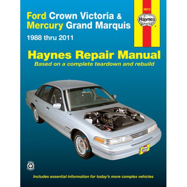 Ford Crown Victoria & Mercury Marquis, '88-'11 Manual
