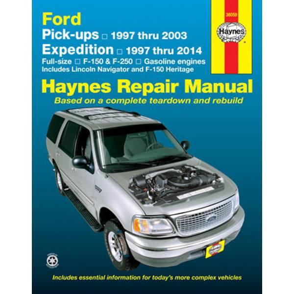Ford Pick-Ups, '97-'04 & Expedition & Lincoln Navigator, '97-'14 Manual