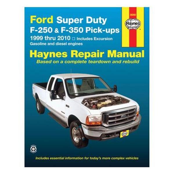 Ford Super Duty F-250/350 Pick-Ups & Excursion, '99-'10 Manual