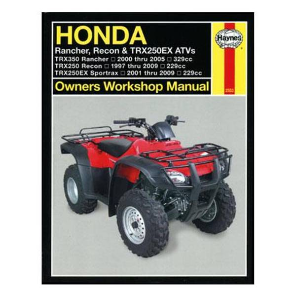 Honda Rancher, Recon & TRX250EX ATVs, '97-'09 Manual