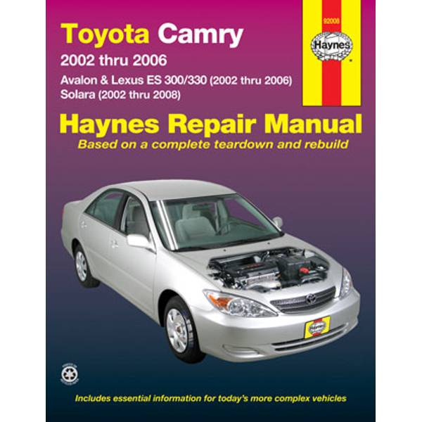 Toyota Camry, Avalon, and Lexus ES 300/330, '02-'06 & Toyota Solara, '02-'08 Manual