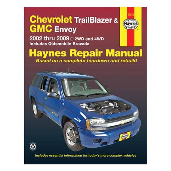 Chevrolet TrailBlazer, GMC Envoy & Buick Rainer, '02-'09 Manual