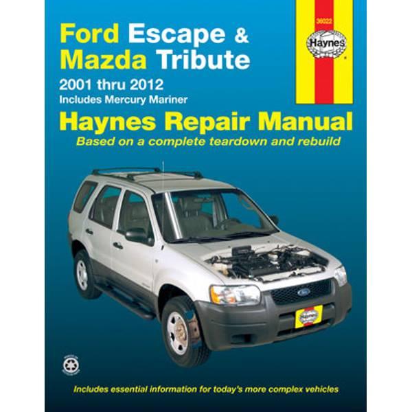 Ford Escape, Mazda Tribute (01-12) & Mercury Mariner (05-11) Manual