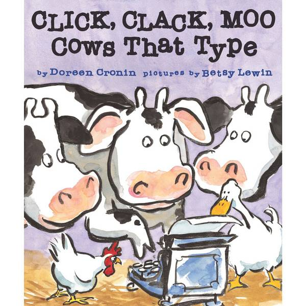 Click Clack Moo Cows Type Book