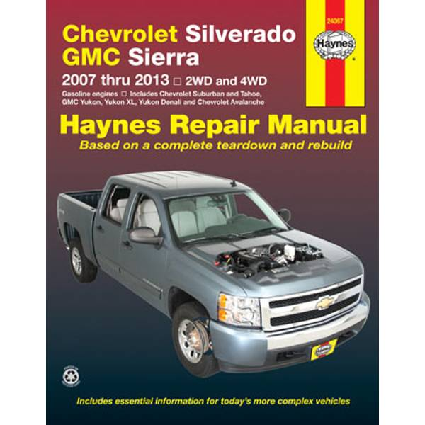 Chevrolet Silverado, Suburban, Tahoe & Avalanche and GMC Sierra/Denali, Yukon/XL '07-13' Manual