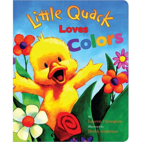 Little Quack Loves Colors Board Book