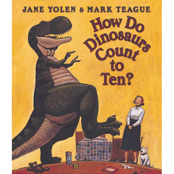 How Do Dinosaurs Count To Ten? Book