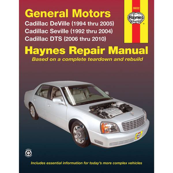 GM: Cadillac DeVille, Seville, & DTS, '92-'10 Manual