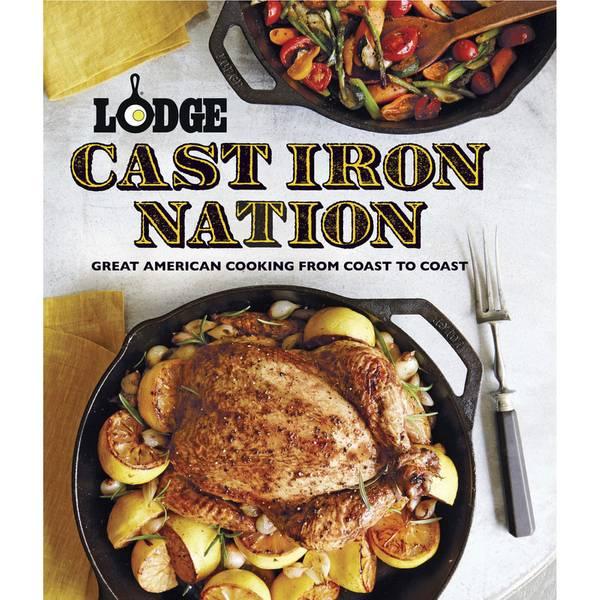 Cast Iron Nation Cookbook