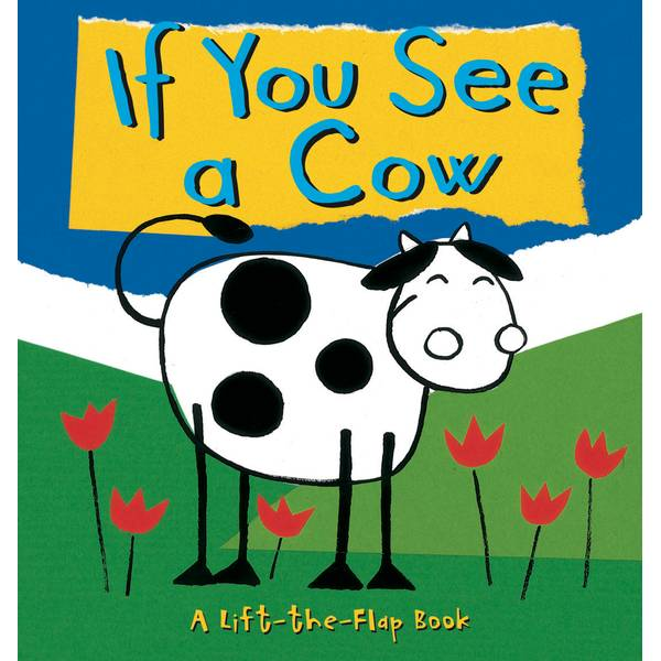 If You See A Cow Board Book